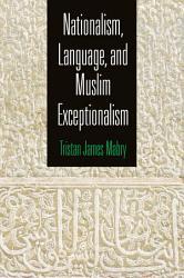 Nationalism Language And Muslim Exceptionalism PDF