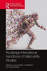 Routledge International Handbook of Masculinity Studies PDF