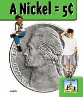 Nickel = 5¢