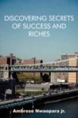 Discovering Secrets of Success and Riches PDF