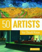 50 Artists You Should Know PDF