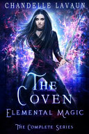 Elemental Magic  The Complete Series  the Coven  PDF