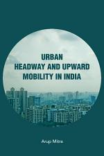 Urban Headway and Upward Mobility in India