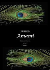 Amami. TRILOGIA DEI FRATELLI NERI: Volume 2