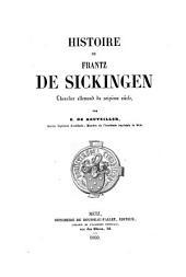 Histoire de Frantz de Sickingen, chevalier allemand du seizième siècle