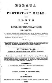 Errata to the Protestant Bible, or the truth of their English translations examined