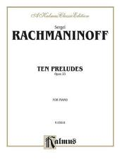 Ten Preludes, Op. 23: Piano Collection
