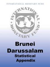 Brunei Darussalam: Statistical Appendix