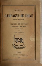 Journal de la campagne de Chine 1859-1860-1861: Volume1