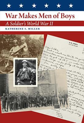 War Makes Men of Boys PDF