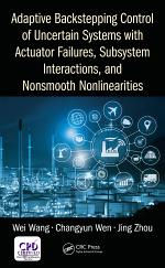 Adaptive Backstepping Control of Uncertain Systems with Actuator Failures, Subsystem Interactions, and Nonsmooth Nonlinearities