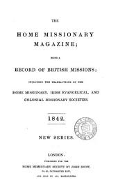 The Home missionary magazine. July 1836-Dec. 1846
