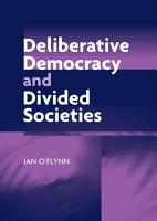 Deliberative Democracy and Divided Societies PDF
