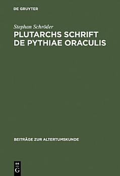 Plutarchs Schrift De Pythiae oraculis PDF