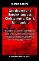 Geschichte und Entwicklung des Christentums  Das 1  Jahrhundert PDF