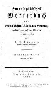 Encyclopädisches Wörterbuch der Wissenschaften, Künste und Gewerbe: bearbeitet von mehreren Gelehrten. Barri bis Bo, Band 3