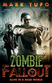 Zombie Fallout 5 Alive In A Dead World: A Michael Talbot Adventure