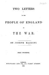 Two Letters to the People of England on the war