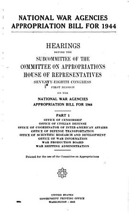 National War Agencies Appropriation Bill for 1944 PDF