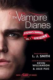 The Vampire Diaries: Stefan's Diaries #1: Origins