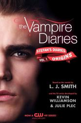 The Vampire Diaries  Stefan s Diaries  1  Origins PDF