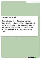 """Rezension zu """"Der 'Jüngling' und der 'Jugendliche'"""" von Ulrich Herrmann (1985)"""