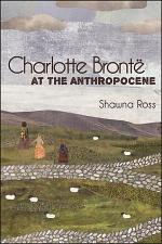 Charlotte Brontë at the Anthropocene