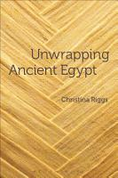 Unwrapping Ancient Egypt PDF