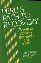Peru's Path to Recovery: A Plan for Economic Stabilization and Growth