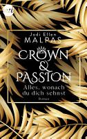 Crown   Passion   Alles  wonach du dich sehnst PDF