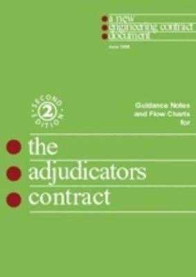 Guidance Notes and Flow Charts for the Adjudicator s Contract PDF
