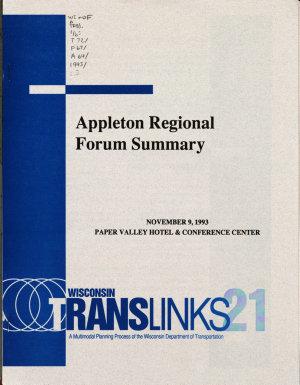 Appleton Regional Forum Summary  November 9  1993  Paper Valley Hotel   Conference Center