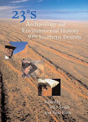 23 Degrees South Archaeology and Environmental History of the Southern Deserts
