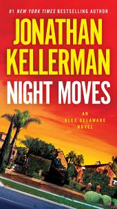 Night Moves: An Alex Delaware Novel