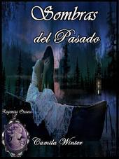 Sombras del pasado: suspenso romántico