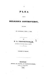 A Plea against Religious Controversy [on 1 Cor. i. 13], etc