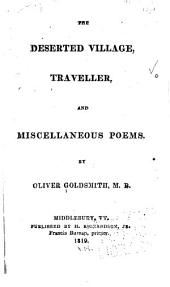 The Deserted Village, Traveller, and Miscellaneous Poems