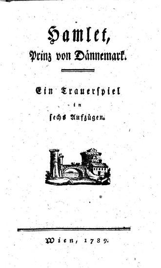 Hamlet  Prinz von D  nemark  Trauerspiel in 6 Aufz PDF