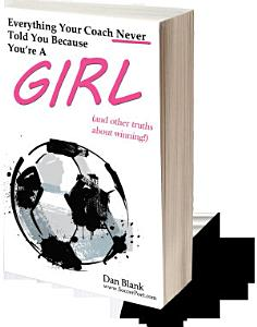 Everything Your Coach Never Told You Because You re a Girl Book