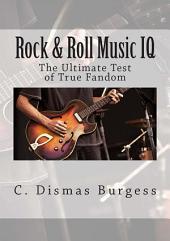 Rock & Roll Music IQ: The Ultimate Test of True Fandom
