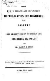 Ueber die in Philae aufgefundene republikation des Dekretes von Rosette und die aegyptischen Forschungen des Herrn de Saulcy