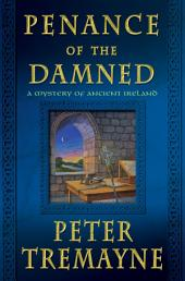 Penance of the Damned: A Mystery of Ancient Ireland