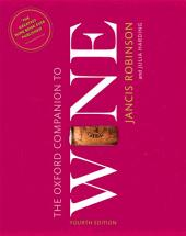 The Oxford Companion to Wine: Edition 4