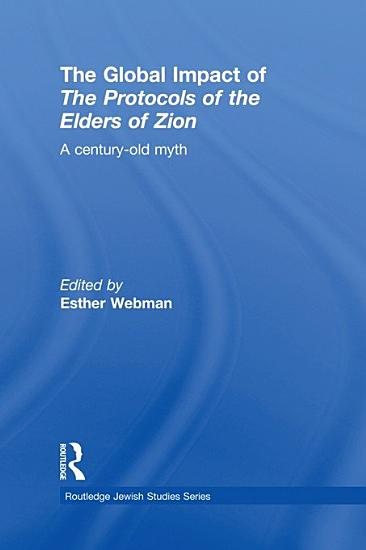 The Global Impact of the Protocols of the Elders of Zion PDF