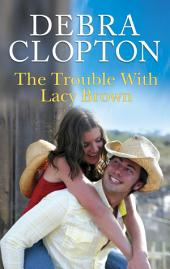 The Trouble with Lacy Brown