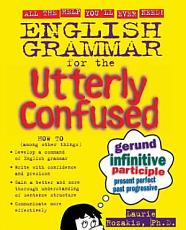 English Grammar for the Utterly Confused PDF