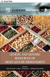 Genetic and Genomic Resources of Grain Legume Improvement: 11. Grass Pea