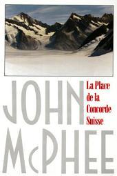 La Place de la Concorde Suisse