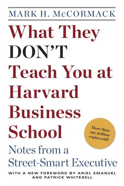 Download What They Don t Teach You at Harvard Business School Book