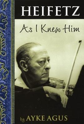 Download Heifetz as I Knew Him Book